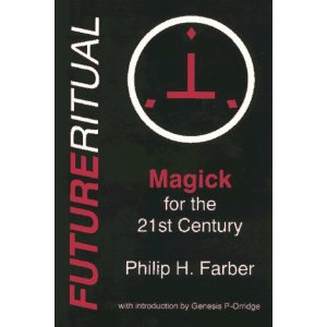 FUTURERITUAL by Philip H. Farber. Introduction by Genesis P-Orridge